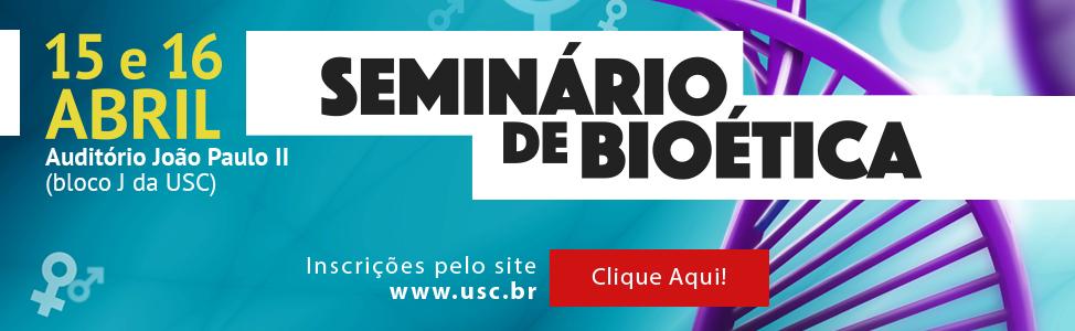 Seminário Bioética - 2016