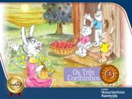 """PROJETO: """"Os Três Coelhinhos"""" – INFANTIL II"""