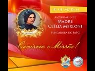 Celebrando Madre Clélia, a nossa fundadora