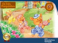 """PROJETO: """"Os Três Porquinhos"""" – INFANTIL II"""