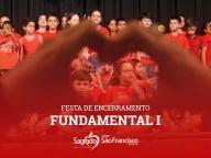 Festa de Encerramento Fundamental I