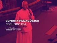 Semana Pedagógica 2019 - Segundo Dia