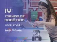 IV Torneio de Robótica - Infantil e Fundamental I - 2018