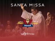 SESFRAN 2018 - Santa Missa