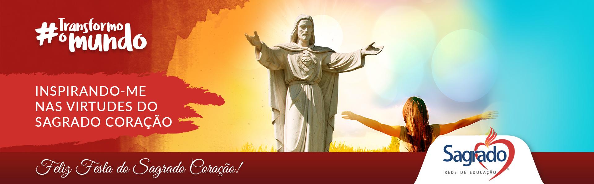 Feliz Festa do Sagrado Coração