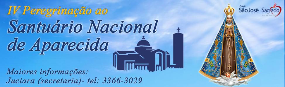 IV Peregrinação ao Santuário Nacional de Aparecida